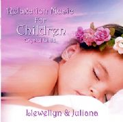 Crystal Child : Relaxation Music for Children - Llewellyn and Juliana